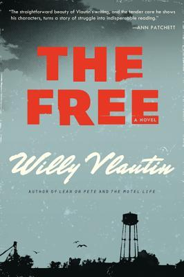 The Free - Willy Vlautin