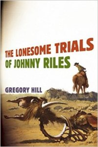 Lonesome Trials of Johnny Riles