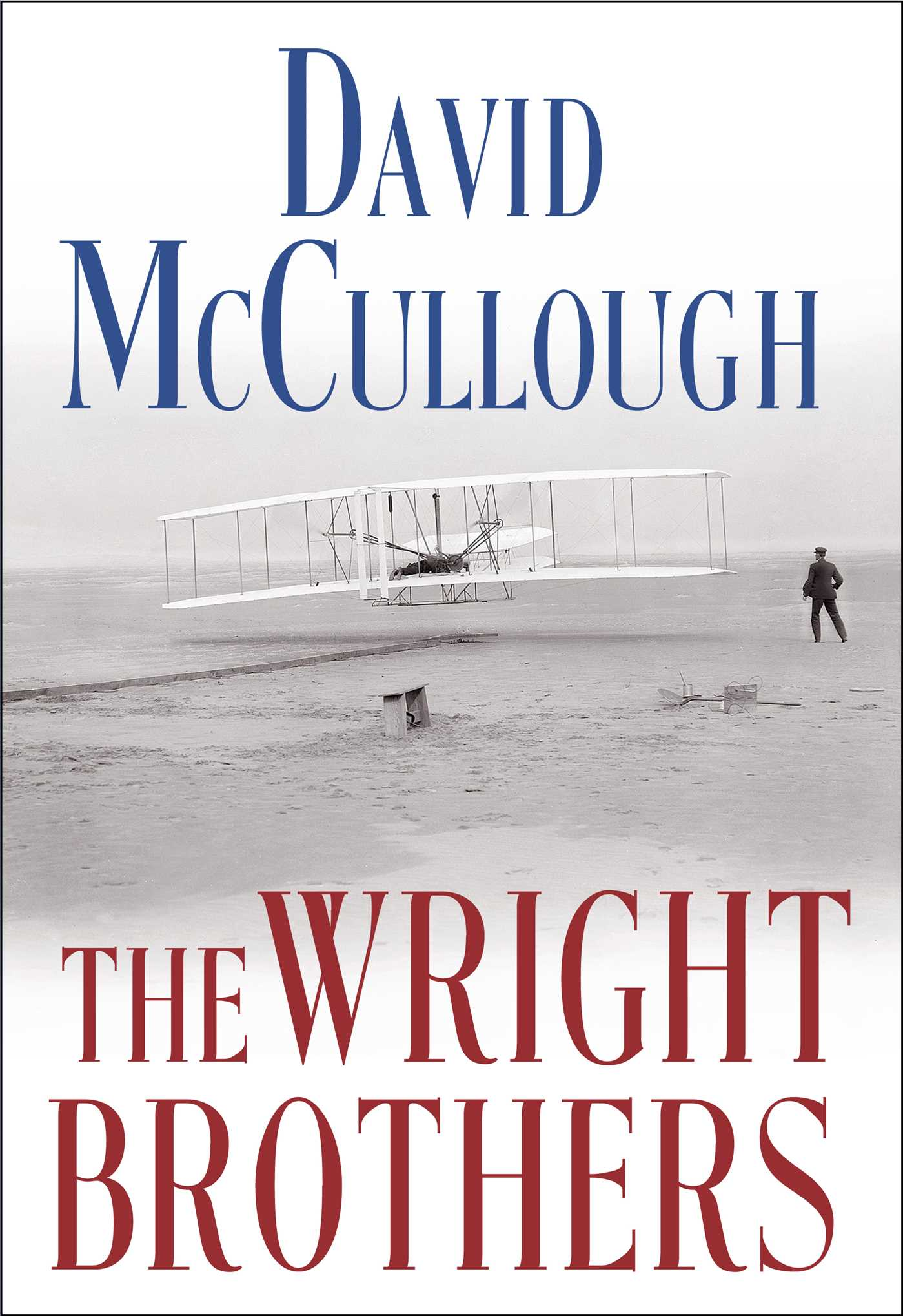 David mccullough the wright brothers dont need a diagram the wright brothers 9781476728742hr ccuart Images
