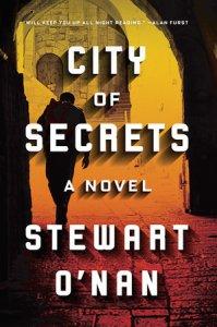 Stewart O'Nan City of Secrets